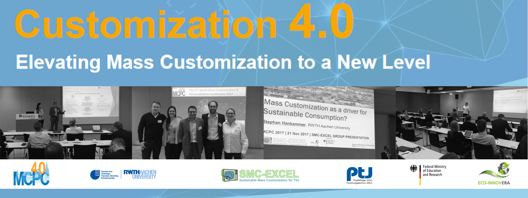 presentation of the smc excel project at the mass customization and personalization conference mcpc 2017 in aachen germany - Mass Customization Beispiele